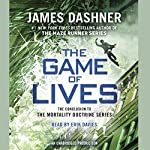 The Game of Lives: The Mortality Doctrine, Book Three | James Dashner