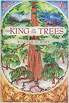 The King of the Trees by [Burt, William D.]