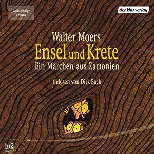 Ensel und Krete (Zamonien 2) Audiobook