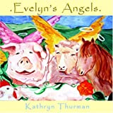 Evelyn's Angels, Kathryn Thurman, 1413471781