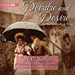 Deirdre and Desire: The Six Sisters, Book 3 | M. C. Beaton,Marion Chesney