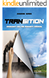 Transition: Emergency Call For Humanity Survival