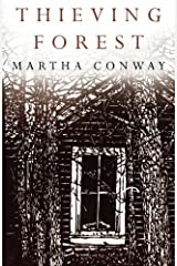 By Martha Conway - Thieving Forest (2014-08-22) [Paperback] Paperback