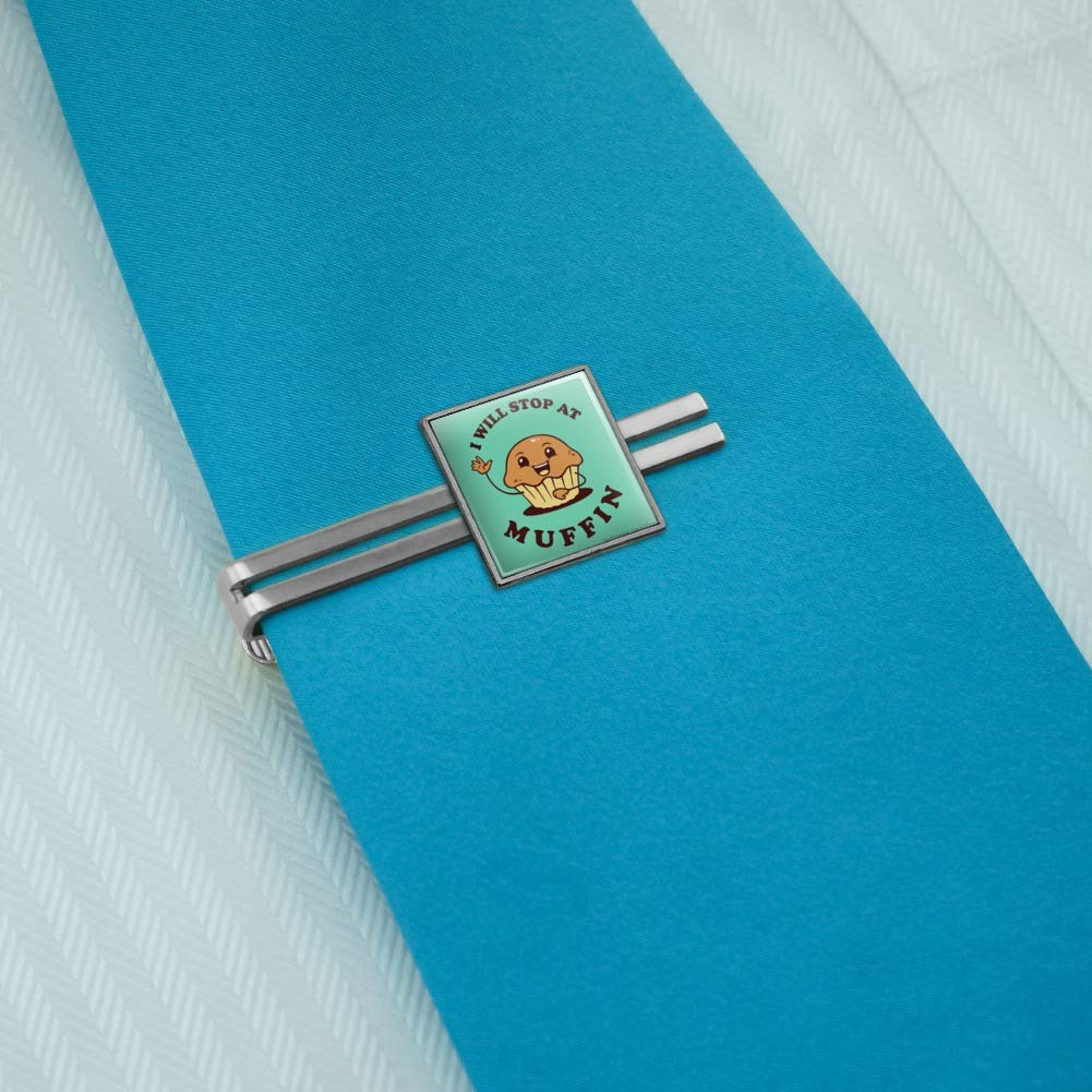 Silver or Gold GRAPHICS /& MORE I Will Stop at Muffin Nothing Funny Humor Square Tie Bar Clip Clasp Tack
