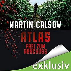 Frei zum Abschuss (Atlas 2)