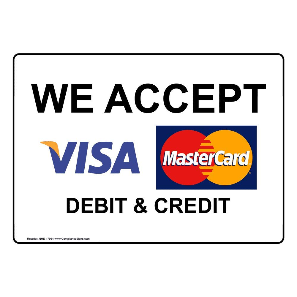 We Accept [ Visa, MasterCard ] Debit & Credit Label Decal with Symbol, 13x13  in. Vinyl for Dining/Hospitality/Retail by ComplianceSigns