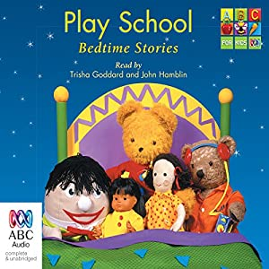 Play School Bedtime Stories Radio/TV Program
