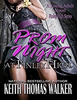Prom Night at Finley High by [Walker, Keith Thomas]