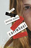 Cartwheel by Jennifer duBois front cover