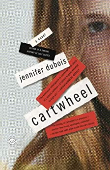 Cartwheel: A Novel by [duBois, Jennifer]