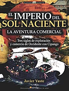 El Imperio del Sol Naciente (Spanish Edition)