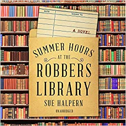 Buy Summer Hours at the Robbers Library Book Online at Low