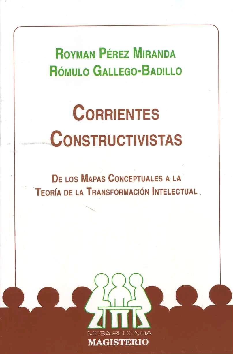 Corrientes constructivistas: De los mapas conceptuales a la ...