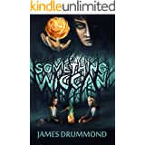 Something Wiccan (Shadow Tales Book 2)