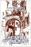 The Pride of the King, Andre Morawski, 1450077080