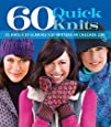 60 Quick Knits: 20 Hats*20 Scarves*20 Mittens in Cascade 220™ (60 Quick Knits Collection)