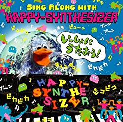 SING ALONG WITH HAPPY-SYNTHESIZER