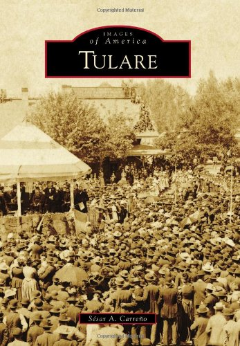 Tulare (Images of America) - Stores Bakersfield Ca