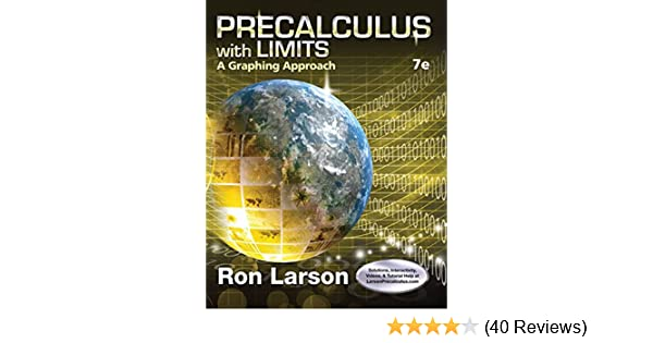 Precalculus with Limits: A Graphing Approach: Ron Larson