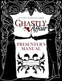 img - for Ghastly Affair Presenter's Manual book / textbook / text book