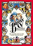 Bugsy Malone - Graphic Novel by Parker, Alan (2013) Paperback