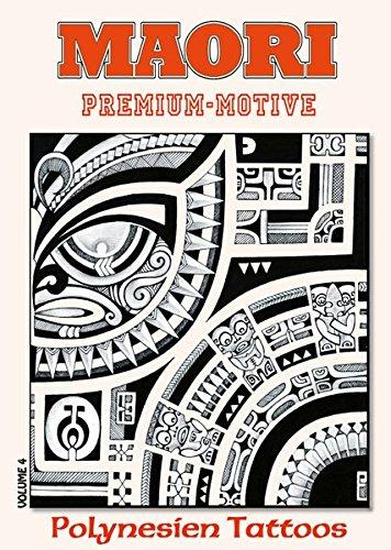 Maori Vol 4 Premium Motive Polynesien Tattoos Amazon De Kruhm Verlag Bucher
