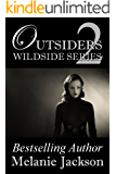 Outsiders: A Supernatural Romance (Wildside Series Book 2)