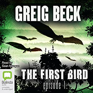 The First Bird, Episode 1 Audiobook