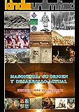MASONERIA: SU ORIGEN Y DESARROLLO ACTUAL (Spanish Edition)