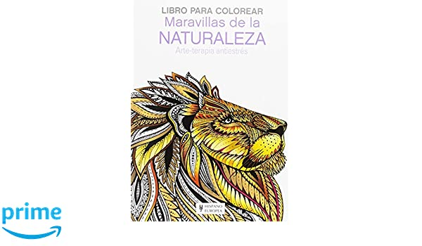 Maravillas de la Naturaleza (Libro para colorear): Amazon.es ...