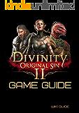 Divinity: Original Sin II Game Guide (English Edition)