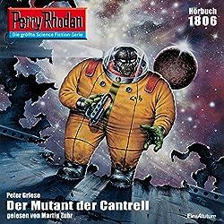 Der Mutant von Cantrell (Perry Rhodan 1806)