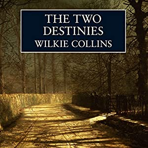 The Two Destinies Audiobook