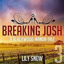Breaking Josh 3