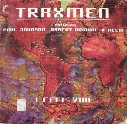 Price comparison product image Traxmen Featuring Paul Johnson - K-Alexi - Robert Armani - I Feel You - Chicago Style - CS 006