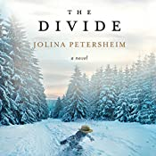 The Divide: A Novel | Jolina Petersheim