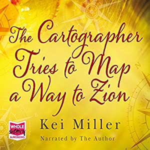 The Cartographer Tries to Map a Way to Zion Audiobook