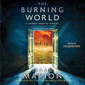 The Burning World Hörbuch