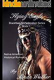 Flying Eagle (Blackfoot Confederation Book 1)