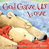 img - for God Gave Us Love book / textbook / text book