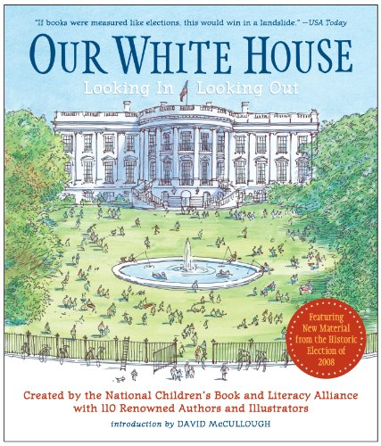 Our White House: Looking In, Looking Out