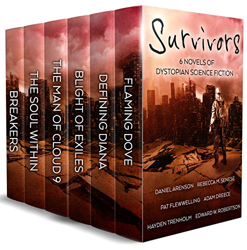 Survivors: 6 Novels of Dystopian Science Fiction by [Arenson, Daniel, Robertson, Edward W. , Dreece, Adam , Flewwelling, Pat, Senese, Rebecca M., Trenholm, Hayden]