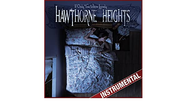 Download MP3 - Hawthorne Heights - If Only You Were Lonely (Full Album) |  youtubekonverter.com