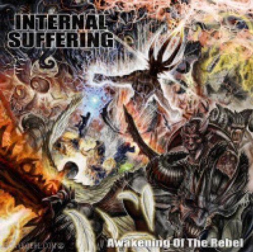 CD : Internal Suffering - Awakening Of The Rebel (CD)