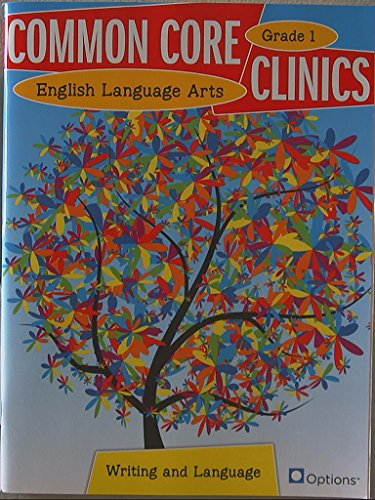 Common Core Clinics, English Language Arts, Writing and Language, Grade 1, 99780783685236, 0783685238