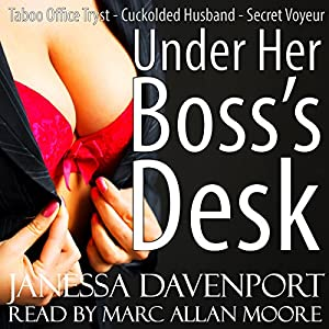 Under Her Boss' Desk Audiobook