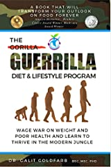 The Guerrilla Diet & Lifestyle Program: From Evolution To Health Revolution Kindle Edition