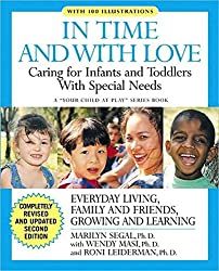 In Time and With Love: Caring for the Special Needs Infant and Toddler (Your Child at Play)