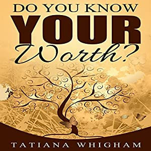 Do You Know Your Worth? Audiobook