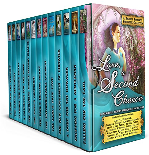 Love, a Second Chance: A Regency Romance Springtime Collection: 13 Delightful Regency Springtime Stories (Regency Collections Book 9) cover